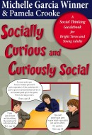 by Michelle Garcia Winner and Pamela Crooke This anime-illustrated guidebook is written for teens and young adults to learn how the social mind is expected to work in order to […]