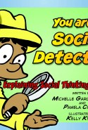 You Are a Social Detective is a comic book. Here are two sample pages: