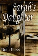 Praise for SARAH'S DAUGHTER– Ruth Bass has written a rich, intimate, engrossing portrait of Rose—a child thrust into the demanding adult life of her 19th century New England homestead. Beautifully […]