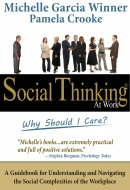 by Michelle Garcia Winner and Pamela Crooke From Silicon Valley to Wall Street…  Social Thinking at Work: Why Should I Care? is a guidebook for understanding and navigating the social […]
