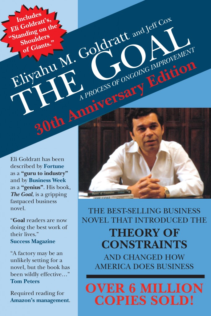 The Goal by Eli Goldratt, Theory of Constraints